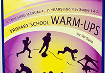 Primary School Warm-Ups (Reception and Key Stages 1 and 2)