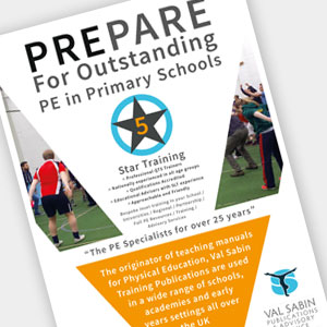 Val Sabin Prepare For Outstanding PE in Primary Schools booklet